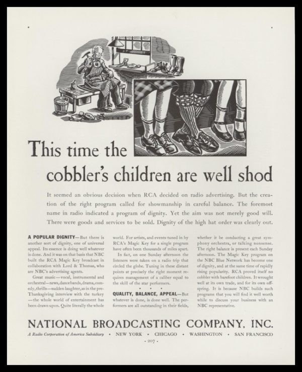 """1936 Vintage Ad for NBC Radio with a black and white art illustration of a cobbler at work and an inset of children's legs with nice shoes and the headline, """"This time the cobbler's children are well shod."""