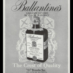"1947 Ballantine's Scotch Whisky Ad - ""Crest of Quality"""