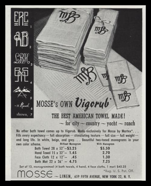 1947 Mosse Linen Vigorub Towels ad with illustration of monogrammed towels.