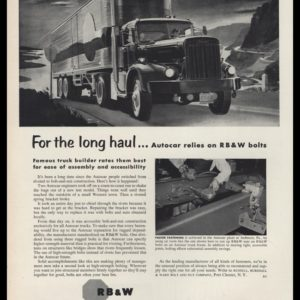 1953 R B & W Bolt and Nut Co. Vintage Ad | Autocar Truck