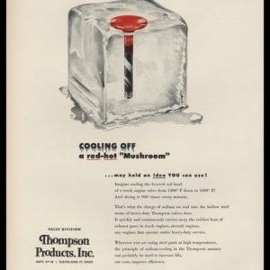 1953 Thompson Products Vintage Ad | Red-Hot Valve