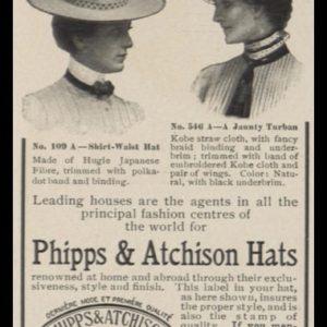 1902 Phipps & Aitchison Hats Vintage Ad - Shirt-Waist & Jaunty Turban Styles