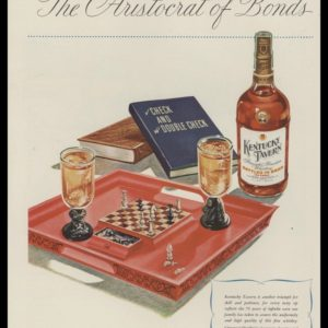 1946 Ad Kentucky Tavern Bourbon Whiskey | Chess Set