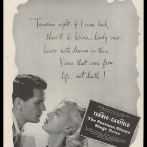 1946 Movie The Postman Always Rings Twice Vintage Ad - Lana Turner