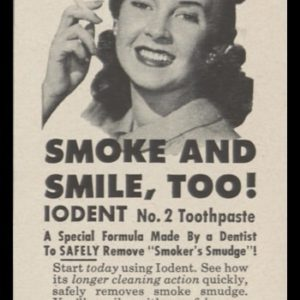 1948 Iodent Toothpaste Vintage Ad | Smoke and Smile