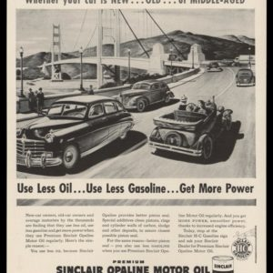 1948 Sinclair Opaline Motor Oil Vintage Ad - Golden Gate Bridge Art