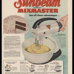 1948 Ad Sunbeam Mixmaster | Chocolate Cake Recipe