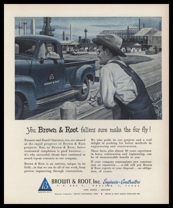 1953 Ad Brown & Root Engineers-Constructors | Farmer