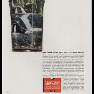 1947 Monsanto Chemical Vintage Ad | Waterfall in a Glass