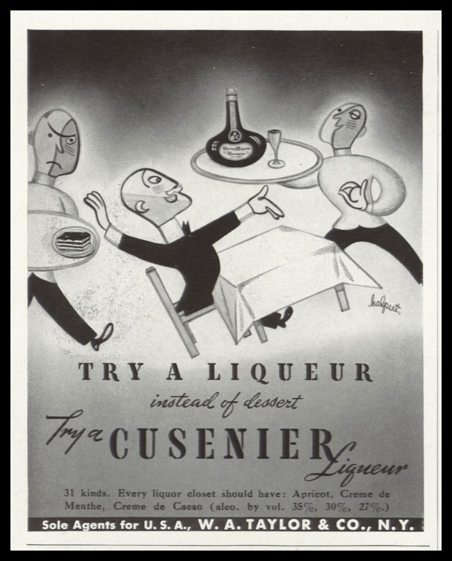 "1938 Cusenier Liqueur Vintage Ad | ""instead of dessert"""