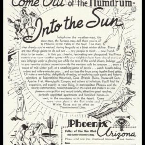 "1938 Phoenix AZ Valley of the Sun Club Vintage Print Ad - ""Come Out of the Humdrum"""