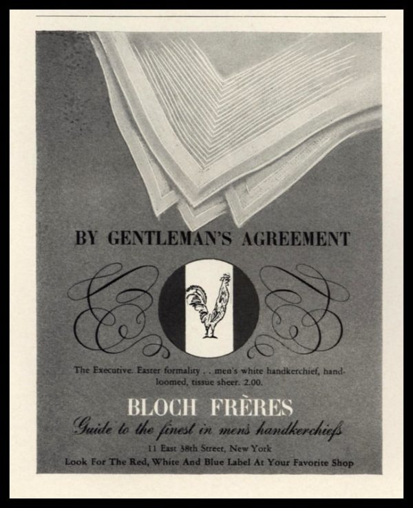 "1942 Bloch Fréres Handkerchiefs Vintage Ad - ""By Gentleman's Agreement"""