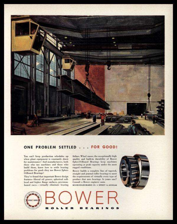 1953 Bower Roller Bearings Vintage Ad - Overhead Crane Art