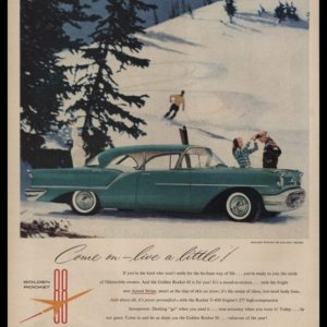 "1957 Oldsmobile Golden Rocket 88 Holiday Sedan Vintage Ad - ""Come on–live a little!"""