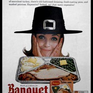 1964 Banquet TV Dinner Vintage Ad | Pilgrim