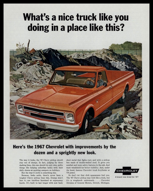 "1967 Chevrolet Pickup Vintage Print Ad - ""What's a nice truck like you doing in a place like this?"""