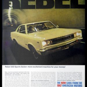 1967 AMC Rebel 550 Sports Sedan Vintage Ad