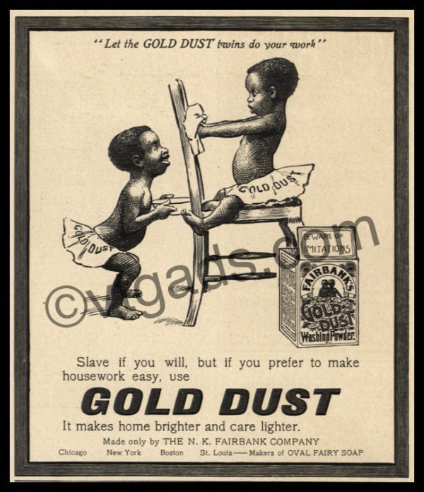 1902 Gold Dust Washing Powder Vintage Ad | Slave If You Will