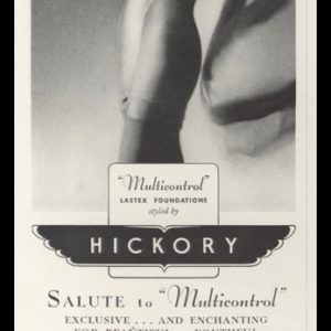 1938 Hickory Multicontrol Foundation Vintage Ad