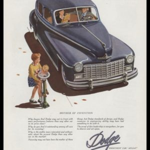 1947 Dodge Vintage Ad | Mother of Invention