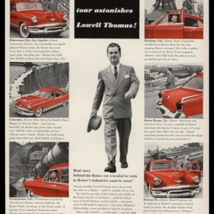 1953 Kaiser Automobile Vintage Ad | Lowell Thomas