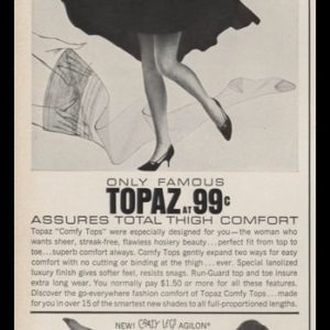 1963 Topaz Stockings Vintage Ad | Comfy Tops